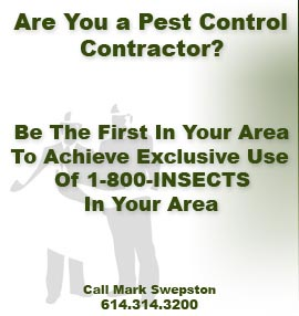 Are you a pest contractor? Be the first in your area to achieve exclusing use of 1-800-insects in your area